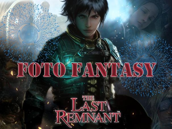 Contest FotoFantasy, vinci The Last Remnant!