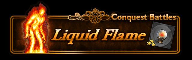 conquer liquid flame