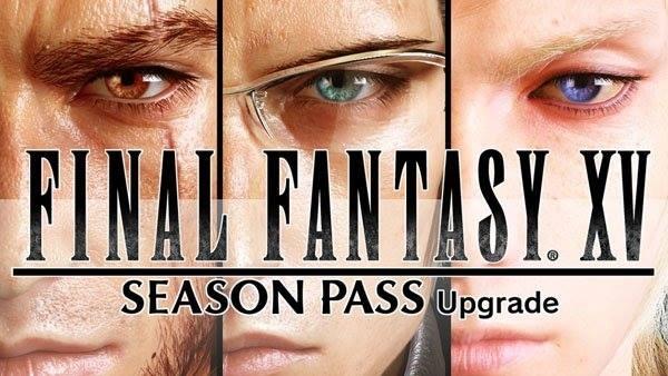 Final Fantasy XV - Season Pass Upgrade
