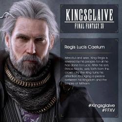 Kingsglaive Final Fantasy XV - Regis Lucis Caelum