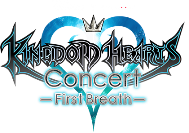 Kingdom Hearts Concert: First Breath