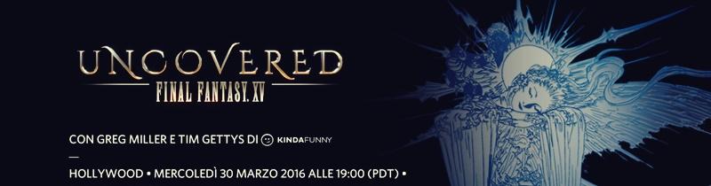 La data di Final Fantasy XV sarà rivelata il 31 Marzo alle 4:00 am italiane!