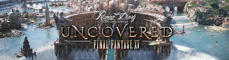 Segui e commenta in diretta Final Fantasy XV Uncovered!