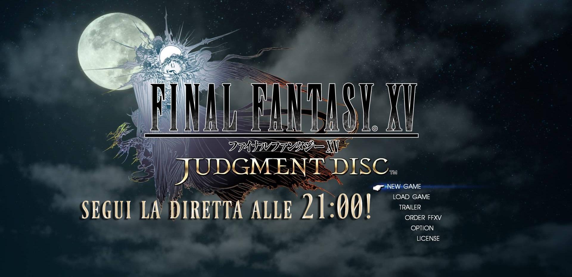 Alle 21:00 live streaming di Judgment Disc, nuova demo di Final Fantasy XV!