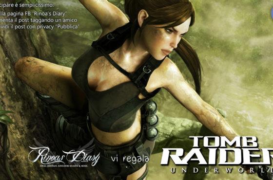 Il Rinoa's Diary vi regala Tomb Raider: Underworld!