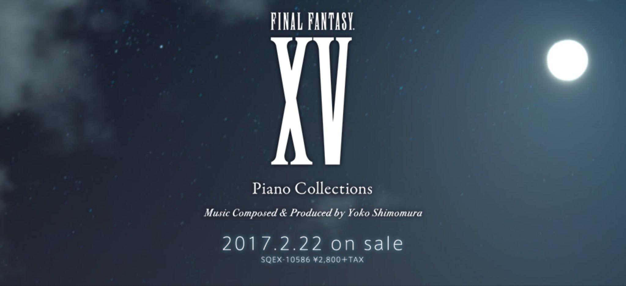 Final Fantasy XV Piano Collections in arrivo il 22 Febbraio!