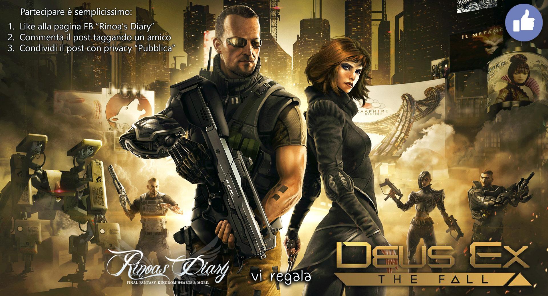 Rinoa's Diary vi regala Deus Ex: The Fall!