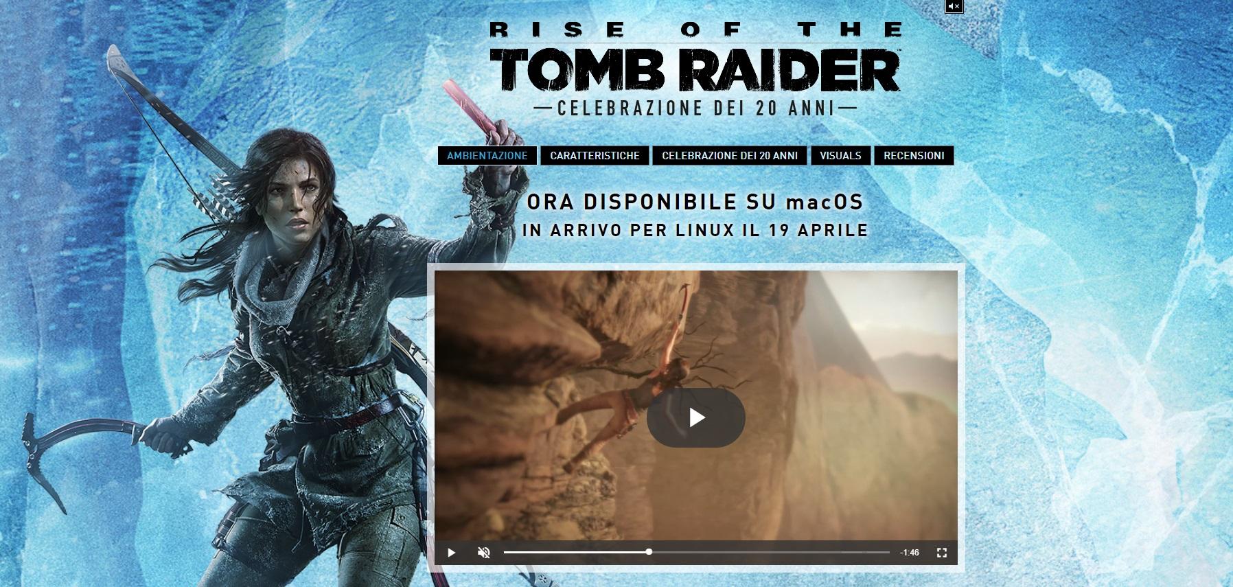 Rise of the Tomb Raider è ora disponibile per mac OS e Linux!
