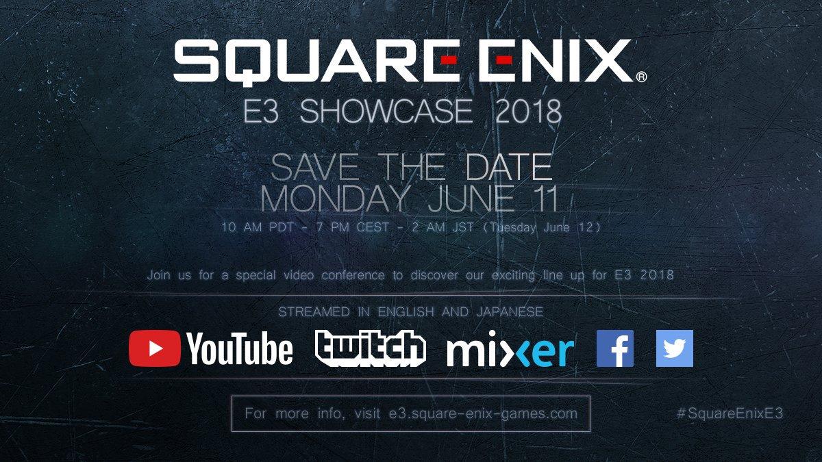 L'11 Giugno sarà svelata la line-up Square Enix dell'E3 2018!