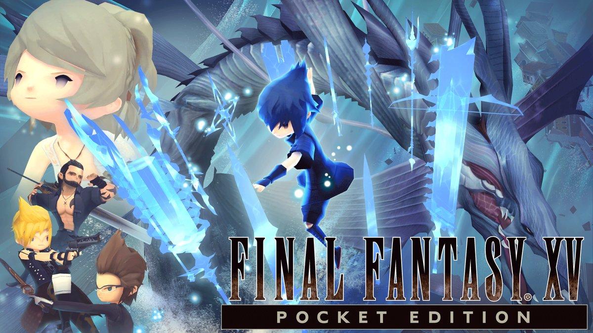 Disponibile Final Fantasy XV: Pocket Edition su Windows 10!