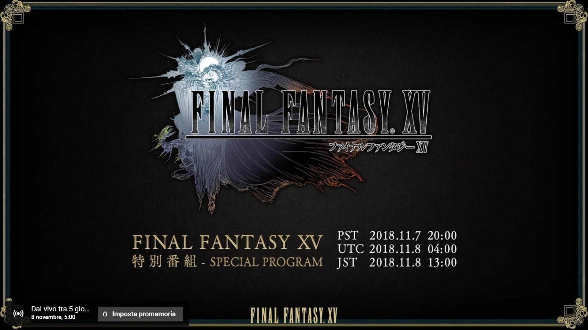 In arrivo uno streaming speciale su Final Fantasy XV: novità sul nuovo Season Pass?
