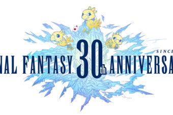 Tutti gli annunci del Final Fantasy 30th Anniversary!