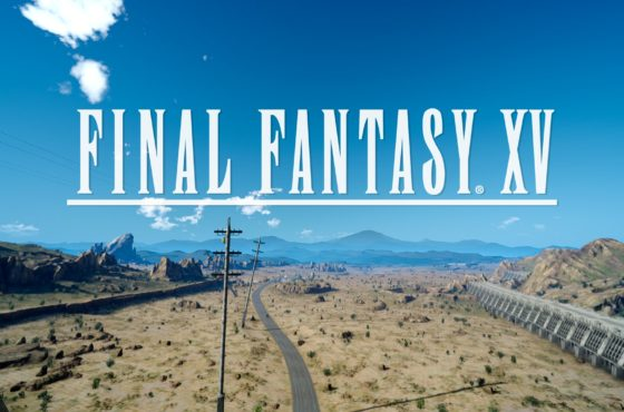 Le nostre prime impressioni su Final Fantasy XV!